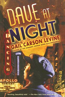 Dave at Night By Levine, Gail Carson