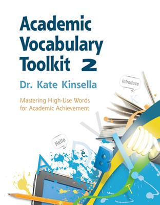 Academic Vocabulary Toolkit 2: By Kinsella, Kate
