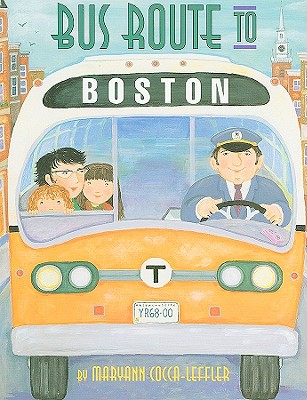 Bus Route to Boston By Cocca-Leffler, Maryann